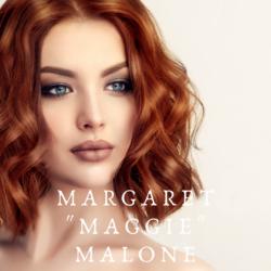 """Margaret """"Maggie"""" Malone"""